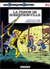 La prison de Robertsonville - Raoul Cauvin, Willy Lambil