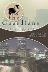 The Guardians: Lost in the City Book II - Richard Williams