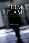Flim Flam - Mark Bourrie