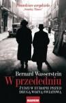 W przededniu. Żydzi w Europie przed drugą wojną światową - Bernard Wasserstein