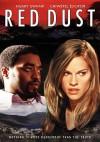 Red Dust - Tom Hooper, Chiwetel Ejiofor, Hilary Swank
