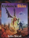 Eldritch Skies - John Snead