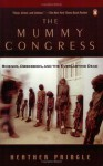 Mummy Congress - Heather Pringle