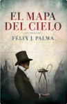 El mapa del cielo (Spanish Edition) - Félix J. Palma