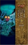 The Alien Sea - Lucien Soulban