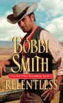 Relentless - Bobbi Smith