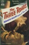 The Three Roads - Ross Macdonald