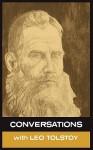 Conversations with Leo Tolstoy - Leo Tolstoy, Simon Parke