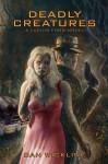 Deadly Creatures (Lucius Fogg) - Dan Wickline