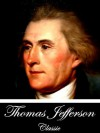 Autobiography: The Federal Edition (With Active Table of Contents) - Thomas Jefferson, Paul Leicester Ford
