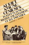 Adrift Among Geniuses: Robert McAlmon, Writer and Publisher of the Twenties - Sanford J. Smoller