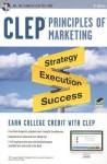 CLEP Principles of Marketing w/ Online Practice Exams - James Finch, James Ogden, Denise Ogden