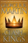 A Clash of Kings (A Song of Ice and Fire, Book 2) By George R.R. Martin - -Author-