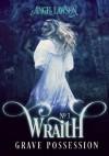 Grave Possession (Wraith 3) - Angel Lawson
