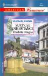 Surprise Inheritance - Charlotte Douglas