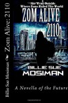 Zom Alive: 2110 - Billie Sue Mosiman