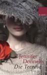 Die Teerose - Jennifer Donnelly, Angelika Felenda