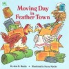 Moving Day in Feather Town - Henry Martin, Ann M. Martin