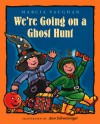 We're Going on a Ghost Hunt - Marcia Vaughan, Ann Schweninger