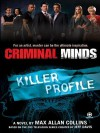 Criminal Minds: Killer Profile - Max Allan Collins