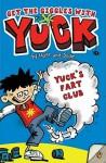 Yuck-Fart Club - Matthew Morgan