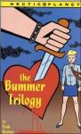 Hectic Planet: The Bummer Trilogy - Evan Dorkin