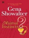 Animal Instincts (Hqn) - Gena Showalter