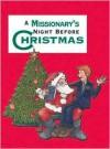 Missionary's Night Before Christmas, A - Sue Carabine, Shauna Mooney Kawasaki