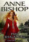 Pani Shaladoru - Anne Bishop