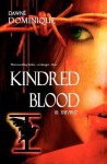 Kindred Blood - Dawné Dominique