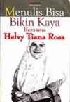 Menulis Bisa Bikin Kaya - Helvy Tiana Rosa