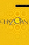 Chazown: Define Your Vision. Pursue Your Passion. Live Your Life on Purpose. - Craig Groeschel