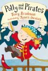 Polly and the Pirates - Tony Bradman