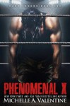 Phenomenal X - Michelle A. Valentine