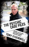Psychic Case Files - Tony Stockwell