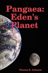 Pangaea: Eden's Planet - Tom Johnson
