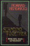 Standing Together: Impacting Your Generation - Howard G. Hendricks