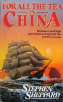 For All the Tea in China - Stephen Sheppard, Kate Duffy