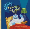 Yeti, Turn Out the Light! - Greg Long, Chris Edmundson, Wednesday Kirwan