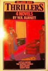 4 Novels by W.R. Burnett: Little Caesar, The Asphalt Jungle, High Sierra and Vanity Row - W.R. Burnett