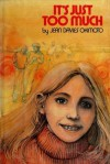 It's Just Too Much - Jean Davies Okimoto