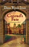 Conrad's Fate (Chrestomanci) - Diana Wynne Jones