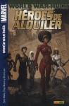 Héroes de Alquiler: World War Hulk (Héroes de Alquiler #3) - Zeb Wells