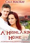 A Highland Home - Cali MacKay