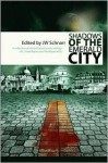 Shadows of the Emerald City - James W. Schnarr, Camille Alexa, T.L. Barrett, James W. Schnarr