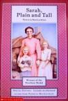 Sarah, Plain And Tall - Patricia MacLachlan, Patricia MacLaclan