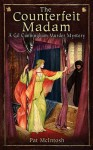 Counterfeit Madam: A Gil Cunningham Mystery set in Medieval Scotland - Pat McIntosh