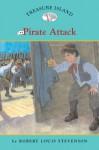 Treasure Island #4: Pirate Attack (Easy Reader Classics) - Robert Louis Stevenson, Sally Wern Comport