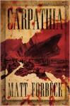 Carpathia - Matt Forbeck