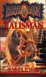 Earthdawn: Talisman - Sam Lewis, Louis J. Prosperi, Tom Dowd, Christopher Kubasik, Scott Jenkins, Jak Koke, Greg Gorden